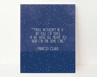 Star Wall Art- Inspirational Quote- Galaxy Art- Quote Prints- Quote Art Print- Sky Full Of Stars- Midnight blue- Dorm Room Decor- Classroom