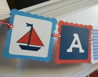 Nautical Name Banner, Sailboat Banner, Nautical Baby Shower, Nautical Birthday Party, Nautical Theme, Nautical Shower