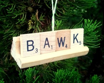 BAWK Repurposed Wooden Scrabble Tile Rustic Farm Chicken Hen Christmas Holiday Tree Ornament