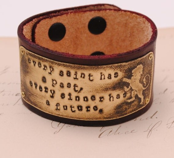 Leather Bracelet Etched brass Lion Hand stamped every saint has a past every sinner has a future