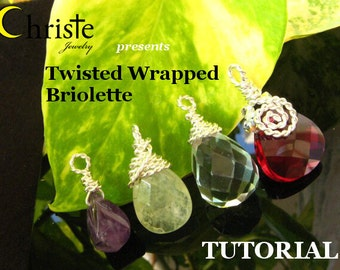 Twisted Wrapped Briolette TUTORIAL