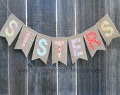 SISTERS burlap banner