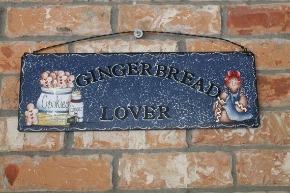Gingerbread Lover Metal Sign...Handmade..Home Decor..Kitchen Decor...Collector