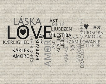 Valentines Day Love Many Languages Holiday Decor Wall Decor Art Printable Digital Download for Iron on Transfer Tote Pillow Tea Towel DT620
