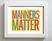 Kitchen Art Manners Matter Kitchen Decor Cooking Quote Digial Art Print
