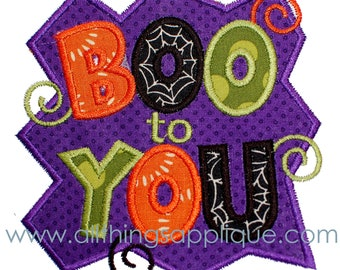 Boo to You Applique -  3 Sizes - Halloween Applique Design - INSTANT DOWNLOAD