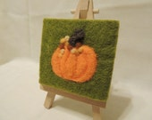 Needle-felted 'Primped Pumpkin' on Mini-Canvas with Mini-Easel