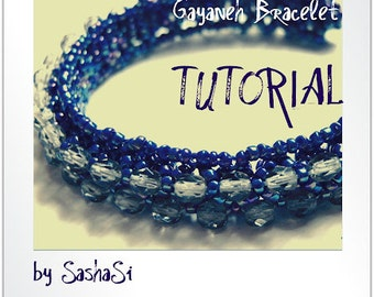 Gayaneh Bracelet Beading Tutorial DOWNLOAD  - Step-by-Step Beading instructions - PDF File