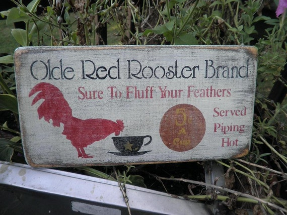 Olde red rooster brand coffee sign , white washed, distressed, primitive sign, kitchen coffee, wood sign