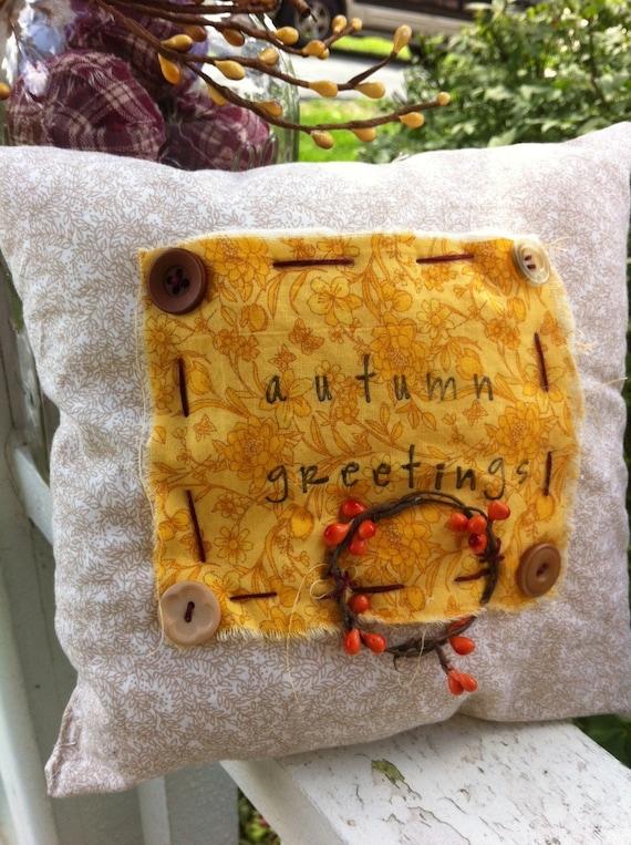 Autumn Greetings Prim Country Pillow Decor- Fall Pillow