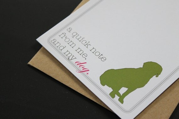 """Stationery- """"A Quick Note from Me. And My Dog"""""""