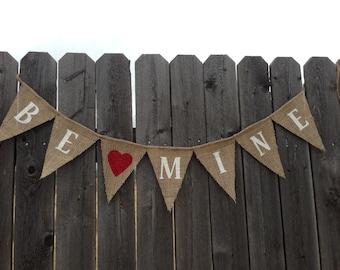 BE MINE BANNER, Rustic Valentine, Valentine Decor, Valentines Banner, Love Banner, Valentine Garland