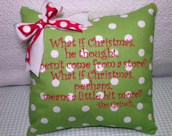 Christmas Pillow Cover Green Polka Dot What is Christmas he thought doesn't come from a store the Grinch quote