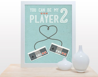 You can be my player 2 - Poster games gamer love retro old-school co-op love heart wedding gift controller
