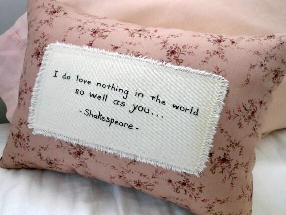 Romantic Shakespeare Pillow / Literary Valentine Gift/ Decor