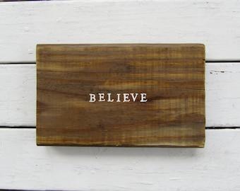 Believe hand painted wood board