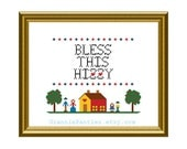 PATTERN ONLY Bless This Hizzy traditional counted cross stitch PDF pattern 8x10