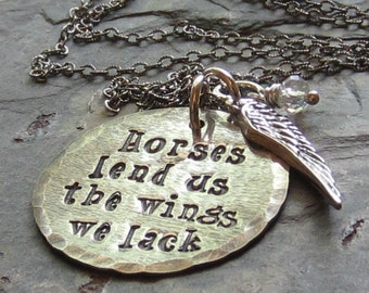 Handstamped Sterling Silver Horse Pendant-Wing Charm-Horses Lend Us The Wings We Lack