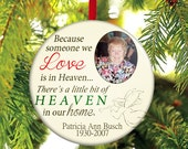 Memorial Christmas Ornament - Someone we Love is in Heaven