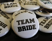 TEAM BRIDE | Wedding Favors | 1-inch Buttons