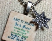 Winter/Snow Subway Art Wooden Tile Necklace with Silver Snowflake Charm on Stainless Steel Ball Chain, Great Holiday, Teacher Gift