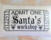 Christmas Pillow, Santa, Santa's Workshop, Ticket, Christmas Decoration, Decorative Pillows
