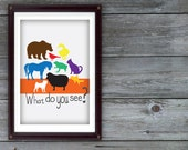 What Do You See. Brown Bear Brown Bear Inspired Digital Print