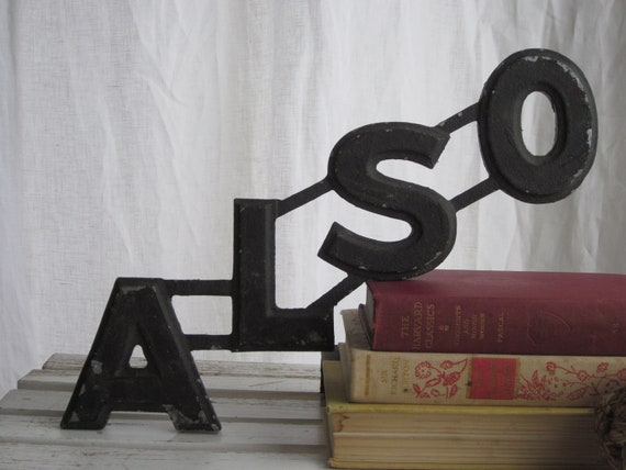 """vintage metal marquee letter: word """"also"""""""