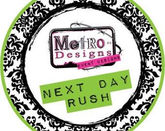 Rush Order NEXT Day