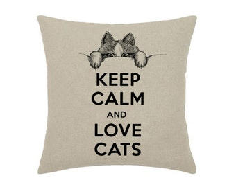 Keep Calm and Love Cats Kitten Cat Kitty Looking Out Art Print - print on natural 100% linen canvas - 16x16 decorative pillow cover