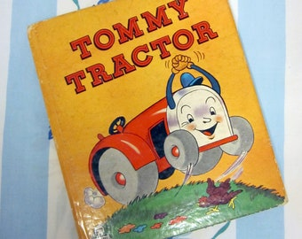 "Tommy Tractor"" 1947 Whitman Tell-A-Tale"