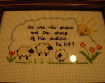 Finished Cross Stitch -  Psalms 100:3  We are His people