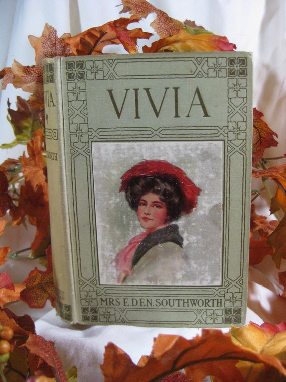 VIVIA  - Vintage Romance Novel - BEAUTIFUL Antique Book with Flowers and Color Illustration
