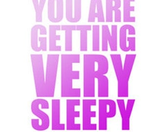 "You Are Getting Very Sleepy poster -  in ""Purples"" - digital download"