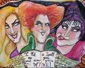 Hocus Pocus Sanderson Sisters Fan Art Print Halloween---I Put a Spell on you