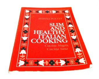 Slim and Healthy Italian Cooking, Vintage Cookbook, 1990, Vintage Recipes, Recipe Book