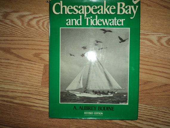 The Cheasapeake Bay and the Tidewater