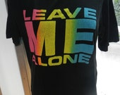 Silly Leave Me Alone Bright Graphic T Shirt L