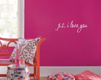 "ps I Love You Wall Decal Quote 1166 (28"" wide x 10.2"" high) Choose Colors"