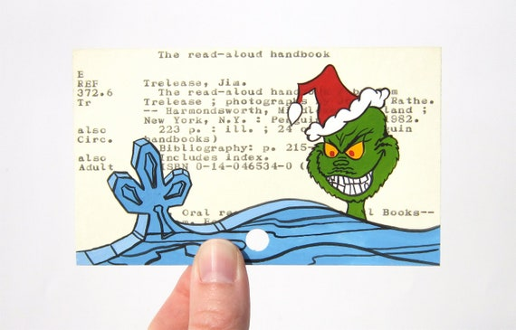 The Grinch on Library Card - Print of The Grinch painted on library card - Dr. Seuss - How the Grinch Stole Christmas