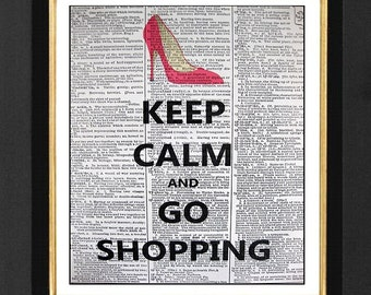 "Keep Calm and ""Go Shopping"" Mixed Media art print on 8x10 Vintage Dictionary page, Dictionary art, Dictionary print, Keep Calm Prints"