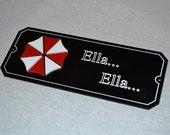 "Zombie Sign ""Ella Ella"" Resident Evil humour Game horror Umbrella"