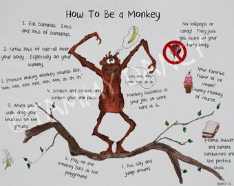 How To Be a Monkey Original Illustrated Print 8 1/2 x 11