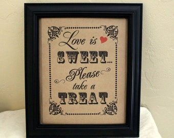 8 x 10 Candy Bar / Candy Buffet / Favors Wedding Sign - Single Sheet- Love is Sweet (Style: LOVE IS)