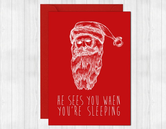"Creepy Christmas Card ""He sees you when you're sleeping"""