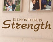 In Union There Strength Inspirational Motivational Family Love Vinyl Lettering Decoration Quote Wall Decal Saying Sticker Art Decor I57