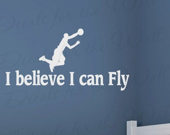I Believe I Can Fly Basketball Boy Sports Themed Kid Room Playroom Vinyl Quote Art Decoration Wall Lettering Decal Sticker Decor S30