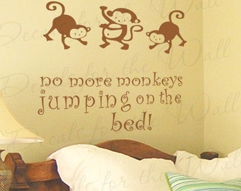 No More Monkeys Jumping on Bed Girl or Boy Room Kid Baby Nursery Wall Decal Saying Vinyl Lettering Decoration Quote Sticker Art Decor B34