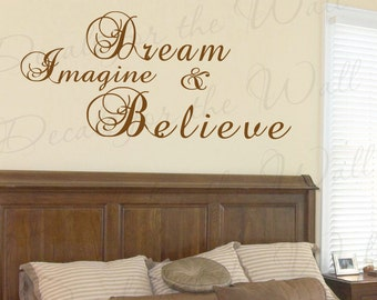 Dream Imagine and Believe Inspirational Motivational Adhesive Vinyl Lettering Decoration Quote Wall Decal Sticker Art Letters Decor I84