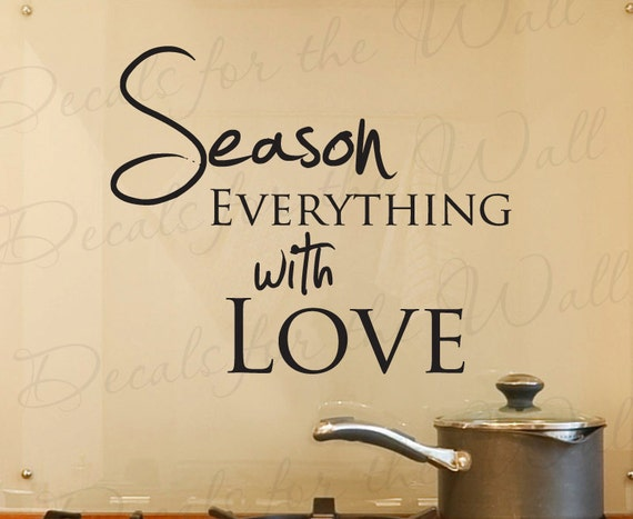 Wall Art Stickers Quotes For Kitchen : Season everything with love kitchen dining room home mom